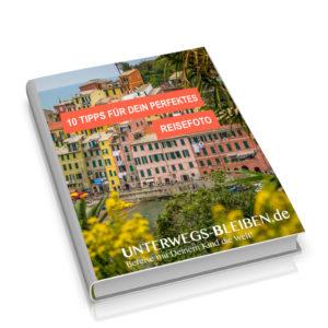 eBook: 10 Tipps für Dein perfektes Reisefoto