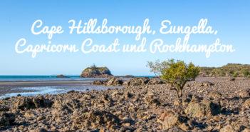 Cape Hillsborough, Eungella, Capricorn Coast & Rockhampton