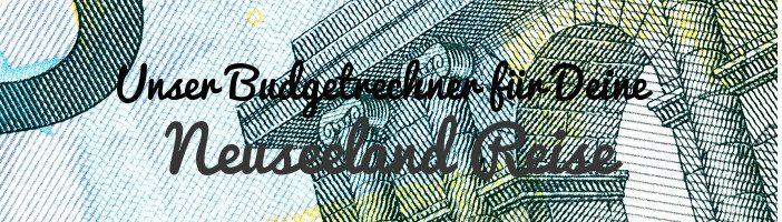 Banner Budgetrechner Neuseeland