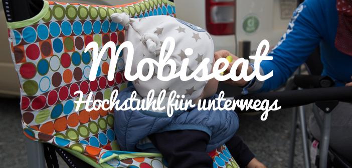 Aufbewahrung Ikea Gebraucht ~ Mobiseat Der Hochstuhl für unterwegs — UNTERWEGS BLEIBEN de